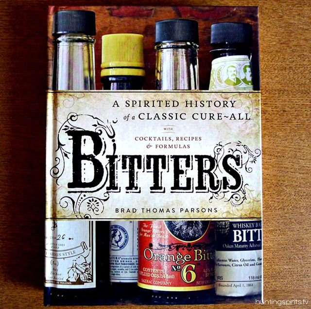 Bitters : A Spirited History of a Classic Cure-All