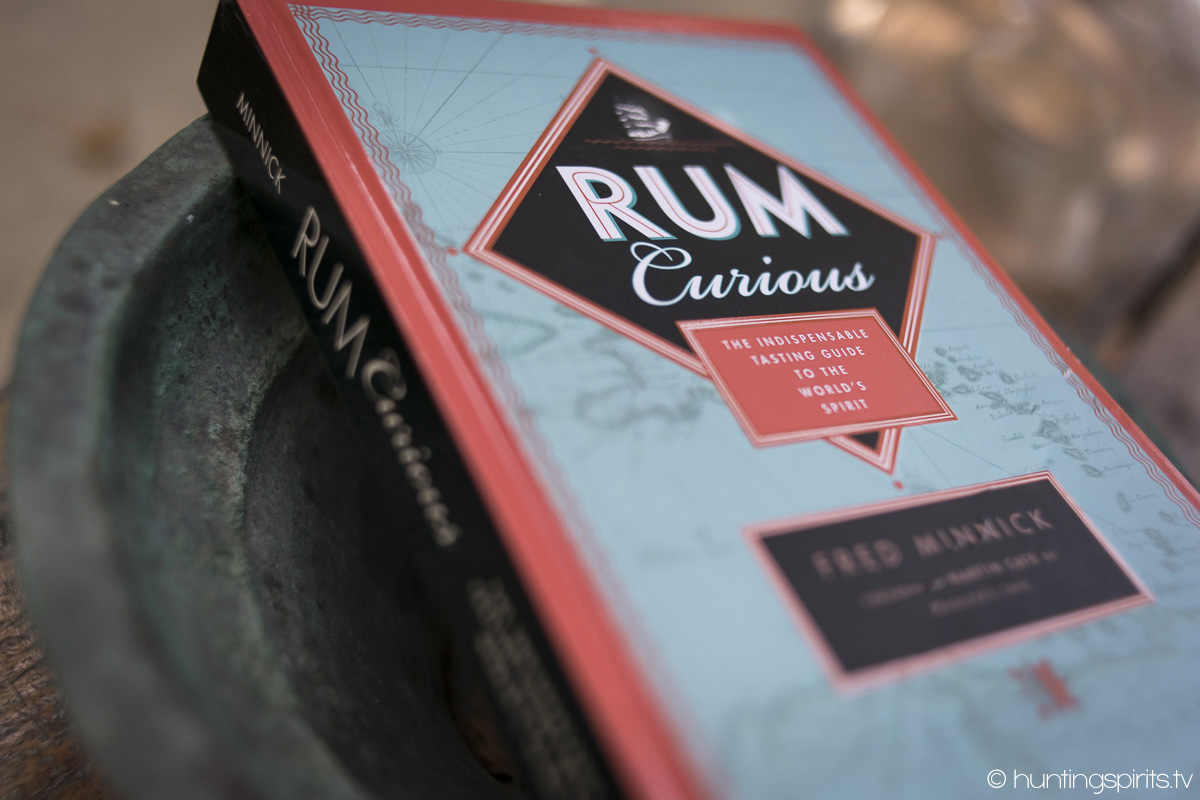 Rum Curious: An Indispensable Tasting Guide